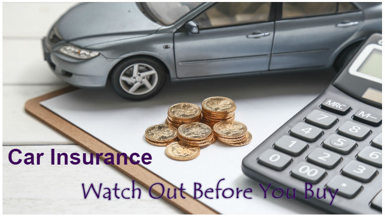 Things to look out before buying car insurance